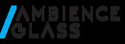 Ambience Glass